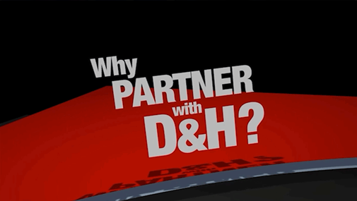 Why Partner with D&H?
