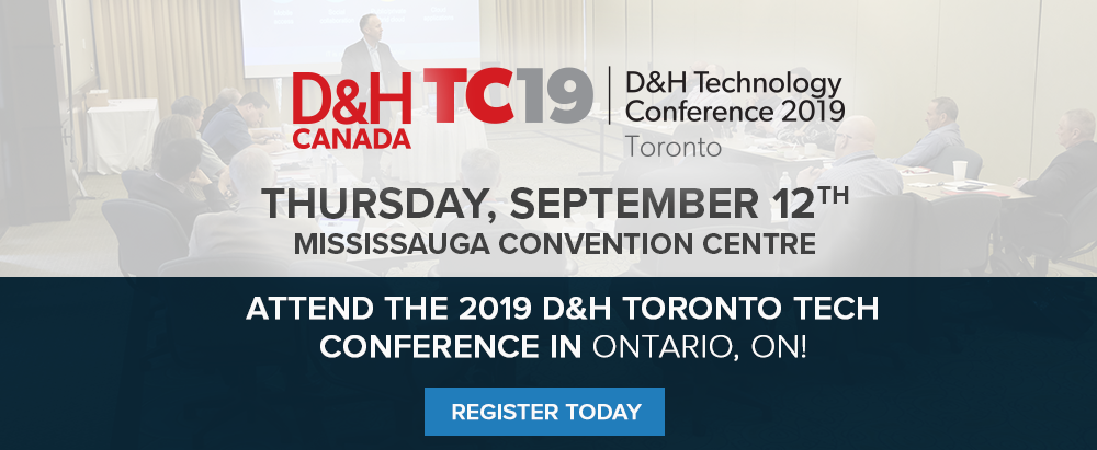 D&H Technology Conference: Toronto 2019